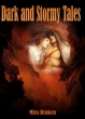 "Cover of the ebook ""Dark and Stormy Tales"" by Mira Draken"